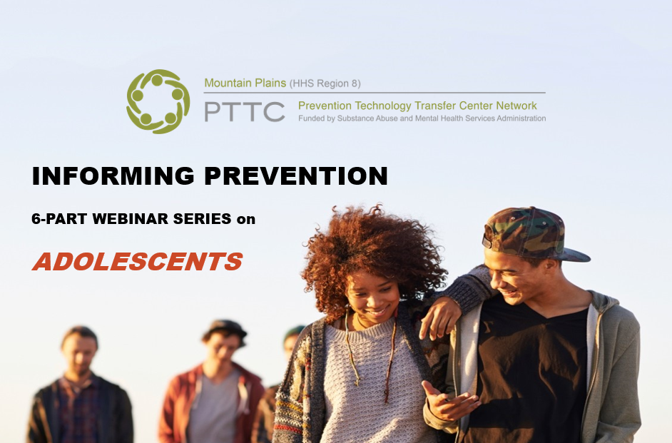 Informing Prevention Webinar Series on Adolescents