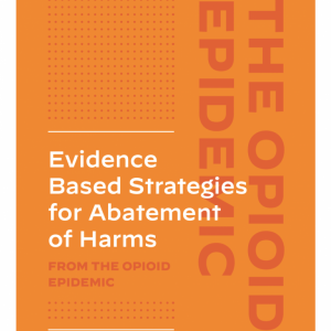 Cover to Evidence Based Strategies for Abatement of Harms from the Opioid Epidemic