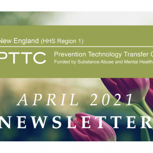 New England PTTC Logo with tulip background and text April 2021 newsletter