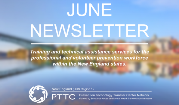 June Newsletter text with New England PTTC logo